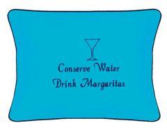 Item # P027 Conserve water drink Margaritas.