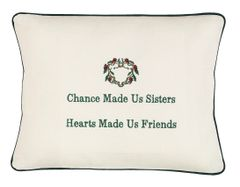 Item # P368 Chance made us sisters hearts made us friends.