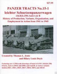 Panzer Tracts No.15-1 Leichter SchuetzenPzWg SdKfz 250 Ausf A/B