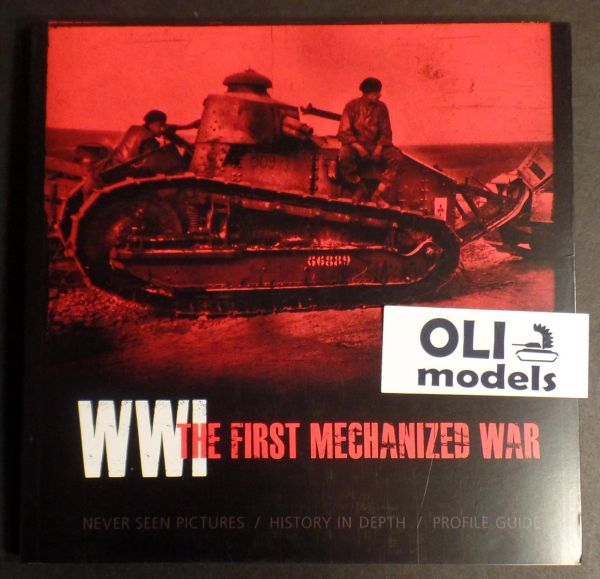 WWI The First Mechanized War Book - AK Interactive 273
