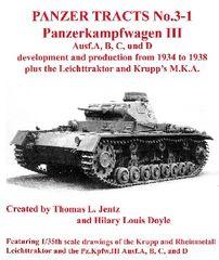 Panzer Tracts No.3-1 PzKpfw III Ausf A-D, Leichttraktor & Krupp MKA