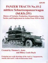 Panzer Tracts No.15-2 Mittlere SchuetzenPzWg (SdKfz 251) 1942