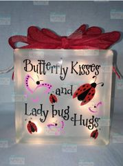 Butterfly Kisses and Ladybug Hugs etched glass LightBox