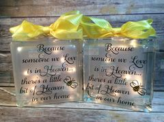 Because someone we love is in Heaven with Bee etched glass LightBox