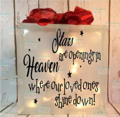 Stars are openings in Heaven where our loved ones shine down! LightBox