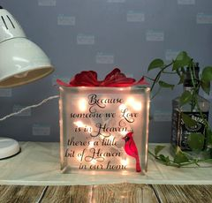 Because someone we love is in Heaven with Cardinal etched glass LightBox