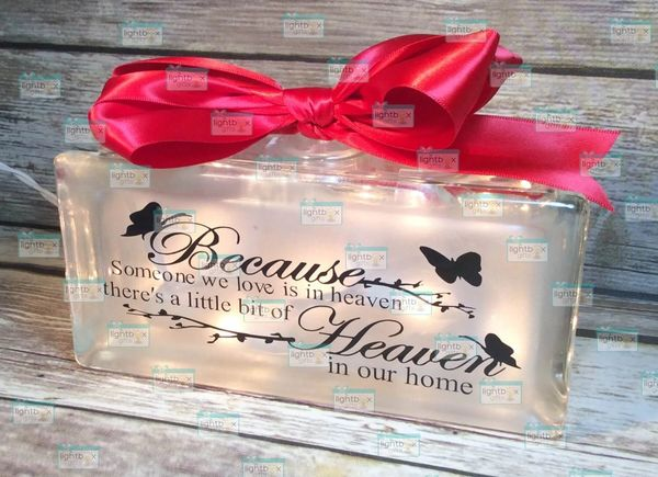 Because someone we love is in Heaven, there's a little bit of Heaven in our home lighted glasss block, 8x4, butterfly, memorial remembrance