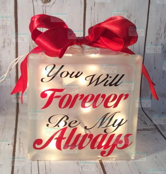 You will Forever be my Always LightBox