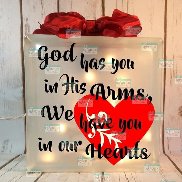 God has you in His Arms, We have you in our Hearts etched glass LightBox