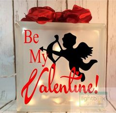 Be my Valentine etched glass LightBox
