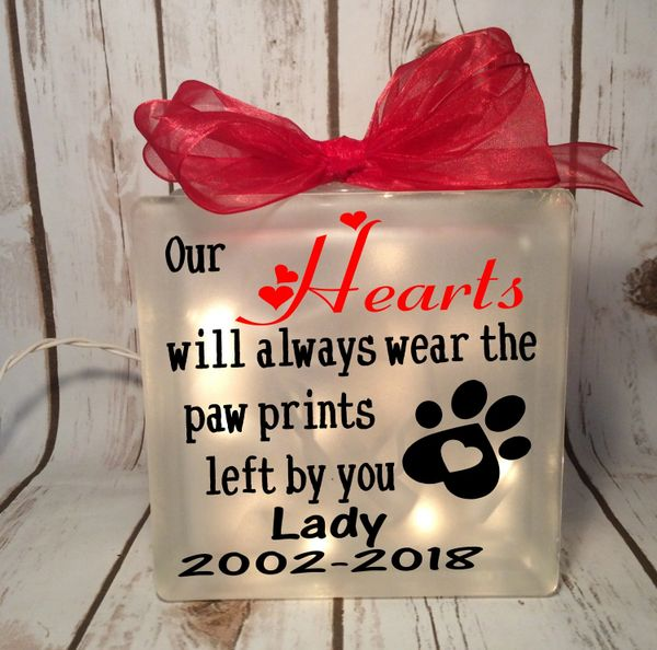 Our Hearts will always wear the paw prints left by you personalized etched glass LightBox