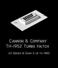 CANNON & CO #1952 ALL 40 SERIES AND MOST DASH 2 TURBO HATCH