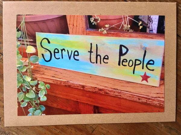 Notecard- Serve the People
