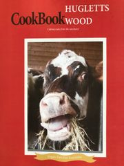 Hugletts Wood Cook Book - Culinary Tales from the Sanctuary (for Humans)