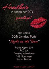 Kiss Your 20's Goodbye Birthday Invitaiton
