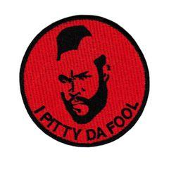 Vintage Style Mr. T Patch 8cm I Pitty Da Fool