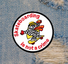 Skateboarding Is Not A Crime Skater Skateboarding Patch 8cm