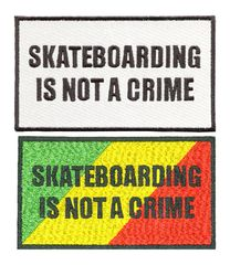 Skateboarding Is Not A Crime Skater Patch 12cm X 7cm