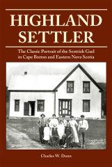 Highland Settler — The Classic Portrait of the Scottish Gael in Cape Breton and Eastern Nova Scotia