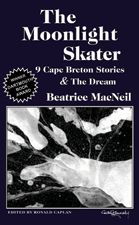 The Moonlight Skater — 9 Cape Breton Stories & The Dream