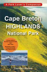 Cape Breton Highlands National Park REVISED — A Park Lover's Companion