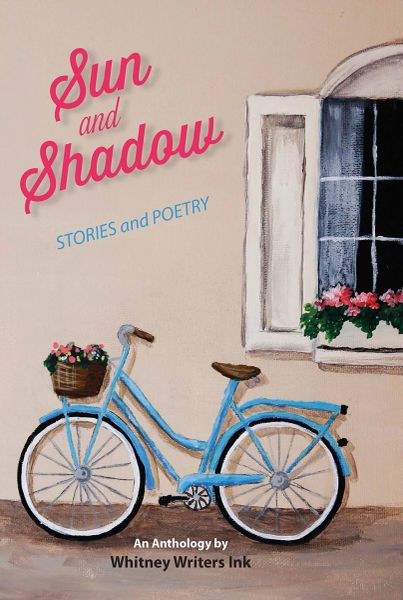 Sun and Shadow —Stories and Poetry