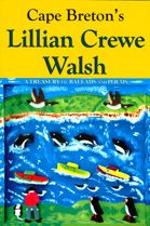 Cape Breton's Lillian Crewe Walsh — A Treasury of Ballads and Poems