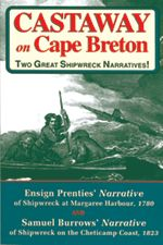 Castaway on Cape Breton — Two Great Shipwreck Narratives