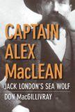 Captain Alex MacLean — Jack London's Sea Wolf