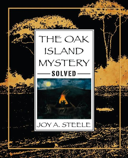 The Oak Island Mystery: Solved