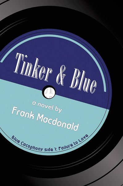 Tinker and Blue — A Novel