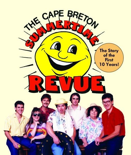 Summertime Revue—The Story of the First 10 Years!