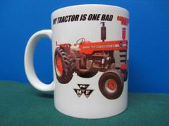 "MASSEY FERGUSON 1100 ""MY TRACTOR IS ONE BAD MF"" COFFEE MUG"