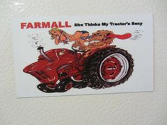 "FARMALL 'SHE THINKS MY TRACTOR'S SEXY"" Fridge/toolbox magnet"