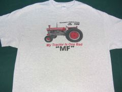 "MASSEY FERGUSON 1130 ""MY TRACTOR IS ONE BAD MF"" TEE SHIRT"