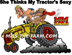 "MINNEAPOLIS MOLINE ""SHE THINKS MY TRACTOR'S SEXY"" Tractor tee shirt #2"
