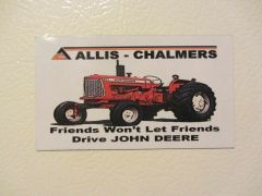 "ALLIS CHALMERS D17 ""FRIENDS WON'T LET FRIENDS DRIVE JD"" Fridge/toolbox magnet"