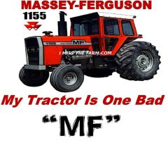 "MASSEY FERGUSON 1155 ""MY TRACTOR IS ONE BAD MF"" SWEATSHIRT"