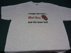 """WHEEL HORSE """"I FOUGHT THE LAWN AND THE LAWN LOST"""" TEE SHIRT"""
