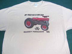 "MASSEY FERGUSON 135 ""MY TRACTOR IS ONE BAD MF"" TEE SHIRT"