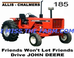 "ALLIS CHALMERS 185 ""FRIENDS WON'T LET FRIENDS DRIVE JD"" COFFEE MUG"