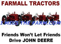 "FARMALL ""FRIENDS WON'T LET FREINDS DRIVE JOHN DEERE"" COFFEE MUG"