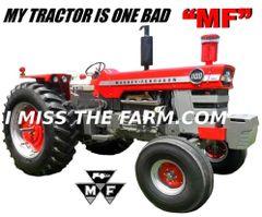 "MASSEY FERGUSON 1100 ""MY TRACTOR IS ONE BAD MF"" TEE SHIRT"