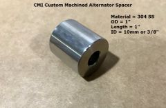 "CMI Custom Machined 304 Stainless Steel 1"" X 1"" Alternator Spacer"