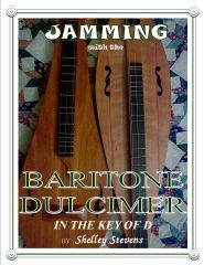 B. Jamming with the Baritone Dulcimer with CD