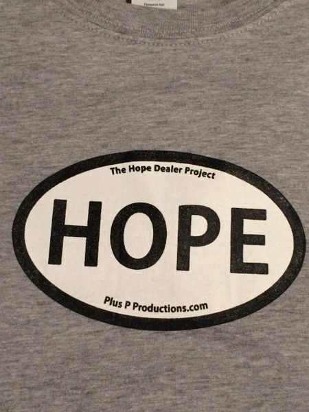 Hope Dealer Project T Shirts Plus P Productions