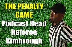The Penalty Game Podcast Head Referee Kimbrough