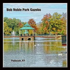 Bob Noble Park Gazebo Paducah, Kentucky