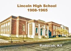 Lincoln High School, Paducah, KY