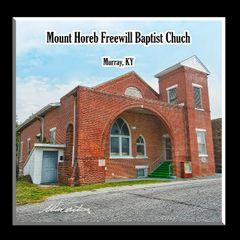 Mount Horeb Freewill Baptist Church Murray, Kentucky